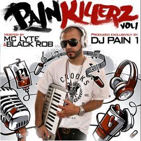 DJ Pain 1 - Painkillerz vol. 1 (Hosted by Black Rob & MC Lyte) Cover Art