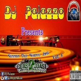 OLD SCHOOL JAMZ VOL.4 BY DJ PALAZZO