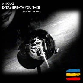 EVERY BREATH YOU TAKE (Roc Pertaz RMX prod by Dj Perty)