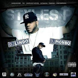 DJ Lindo & DJ Piombo presents The Best Of Styles P