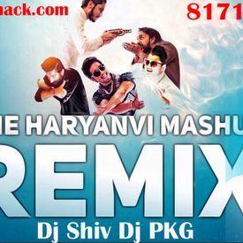 Haryanvi Mashup - Dj Shiv,Praveen Gurjar -reMix
