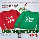 DJ PROPHET DA JIGGSAW - LICK ME SUCK ME UNDA THE MISTLETOE 2016 Cover Art