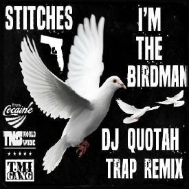 I'm The Birdman [DJ Quotah Trap Remix]