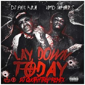 Lay Down Today [DJ Quotah Trap Remix]