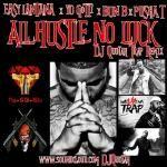 DJ Quotah - All Hustle No Luck [DJ Quotah Trap Remix] Cover Art