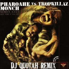 Simon Says [DJ Quotah Remix]