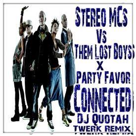 Connected [DJ Quotah Twerk Remix]