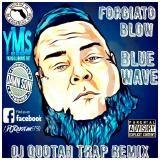 DJ Quotah - Blue Wave [DJ Quotah Trap Remix] Cover Art