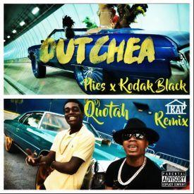 Outchea [DJ Quotah Trap Remix]