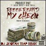 DJ Quotah - Rubberband My Check [DJ Quotah Trap Remix] Cover Art