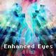 Enhanced Eyes