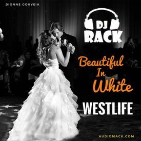 Dj Rack Hrijn - Beautiful In White (Westlife)