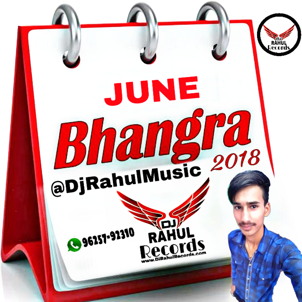 June Bhangra 2018 (Mr-Jatt com) by Dj Rahul (Mr-Jatt com
