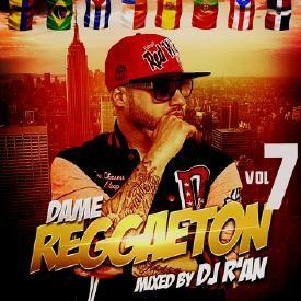 Dame Reggaeton 7