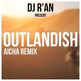 Aicha Dj R'an (Remix)