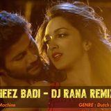 Dj Rana - Cheez Badi [Machine] - Dj Rana Remix Cover Art
