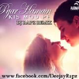 Dj Rapz - Pyar Hame Kis Mod - Dj Rapz Remix Cover Art