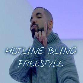 Hotline Bling Freestyle-PROMO USE ONLY