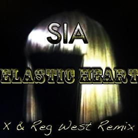 Elastic Heart (X & Reg West Remix)