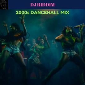 2000s Dancehall Thowback Mix