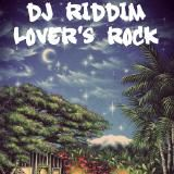 DJ Riddim - New Reggae Lover's Rock - Romain Virgo, Tarrus Riley, Mr. Vegas Cover Art