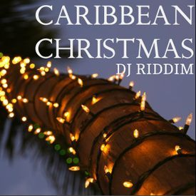 Caribbean Christmas - Soca and Reggae Holiday Mix