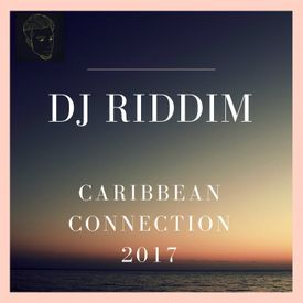 Caribbean Connection 2017 Party Mix - Vybz Kartel, Masicka, Machel Montano