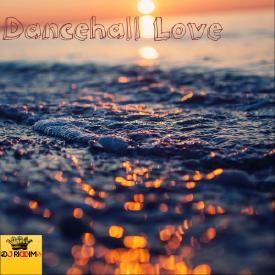 Dancehall Love pt.1