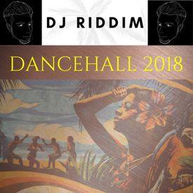 Dancehall 2018 Hits Mix