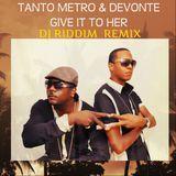 DJ Riddim - Give It To Her (DJ Riddim Remix) Cover Art