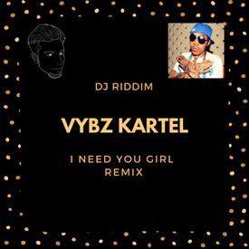 I Need You Girl - Remix