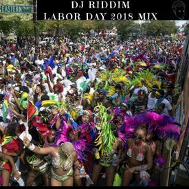 Labor Day Weekend 2018 - Soca and Dancehall Mix