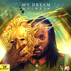 My Dream - Dancehall Remix