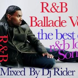 R&B BALLADE vol 9 - The best of r&b love songs mixed by Dj Rider