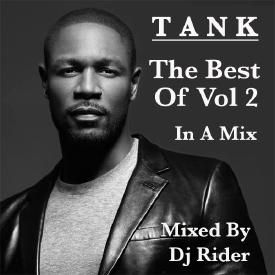 TANK - THE BEST OF VOL 2  Mixed By Dj Rider