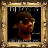DJ RON G - THE MIXTAPE GOD - BLENDS  Cover Art