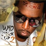 DJ RON G - WHO YOU LOOK UP TO PART 2  Cover Art