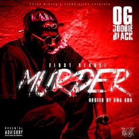 First Degree Murder (Hosted by BWA Ron)