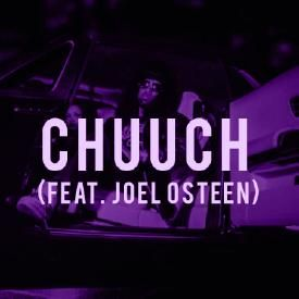 Chuuch ft. Joel Osteen (Screwed By Rude)