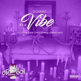 Its A Vibe (Screwed By Rude)