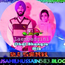 Laembadgini-Diljit Dosanjh -Dhol Bhangra-Mix By Dj Sahil 9643625284