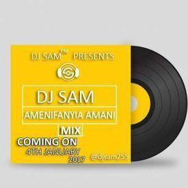 Amenifanyia Amani Mix By Dj Sam