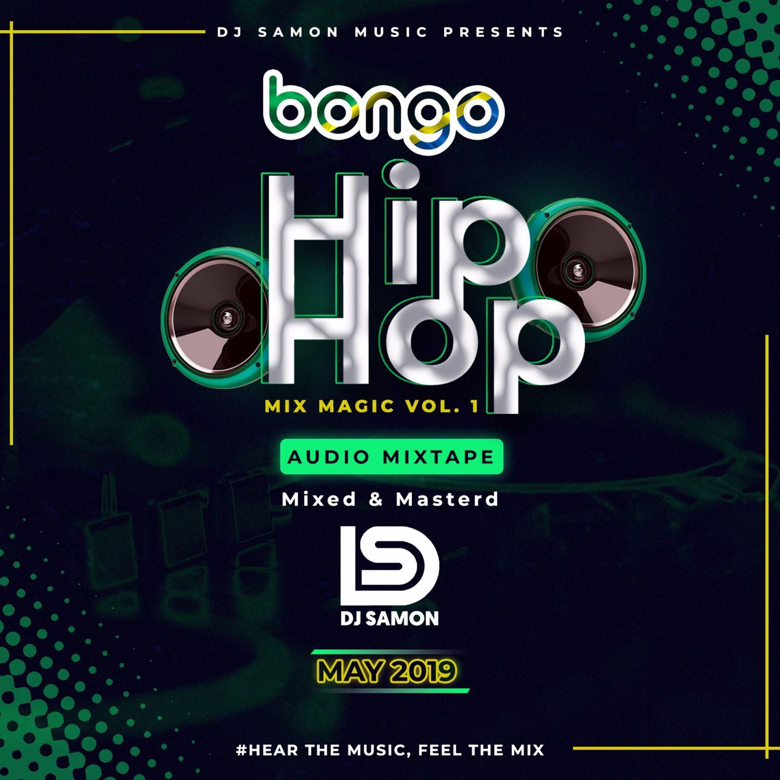 BONGO HIP HOP (Mix Magic Vol 1) by Dj Samon from Dj Samon: Listen