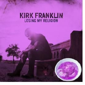 Losing my religion ft. Kirk Franklin (Chopped to Perfection)