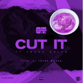 Cut it ft. OT genesis, Young Dolph  (Chopped to Perfection)