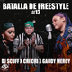 Batalla De Freestyle #13