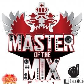 Master Of The Mix Part 1 (Urban Hip Hop and Top 40 Pop)