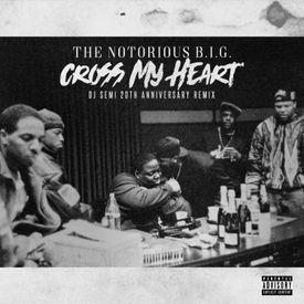 Cross My Heart (DJ Semi 20th Anniversary Remix)
