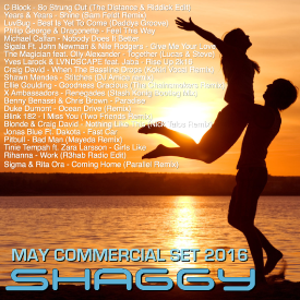 DJ Shaggy May Commercial set 2016