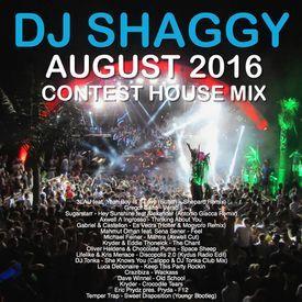 DJ Shaggy August 2016 Contest House set